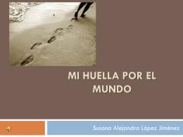 Mi Huella por el mundo - LIC Alejandra López -
