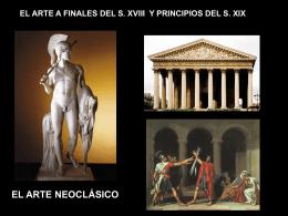 EL ARTE A FINALES DEL S. XVIII Y PRINCIPIOS DELS.