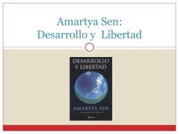 Amartya Sen: Desarrollo y Libertad