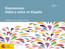 EXPRESIONES: habla y actúa en España