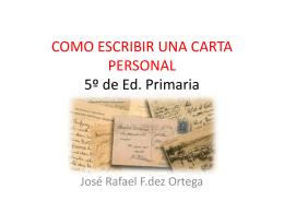 COMO ESCRIBIR UNA CARTA PERSONAL 5º de Ed.