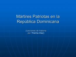 Evolución histórica de los Mártires Patriotas en