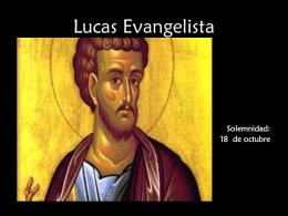 Apóstol Lucas - homilias homiletica Jesus