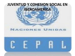 JUVENTUD Y COHESION SOCIAL EN IBEROAMERICA