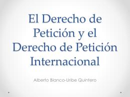 El Derecho de Petición y el Derecho de Petición