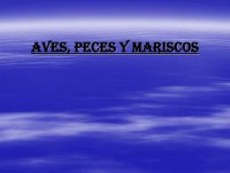 Aves, Peces y Mariscos