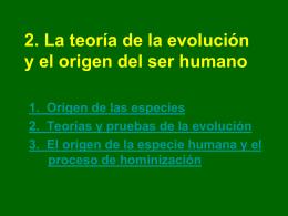 2.La teoría de la evolución y el origen del ser