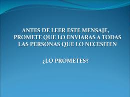 Antes de leer este mensaje promete que lo enviaras
