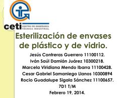 Esterilización de envases de plástico y de vidrio.