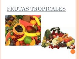 FRUTAS TROPICALES - Web do IES Rafael Puga Ramón