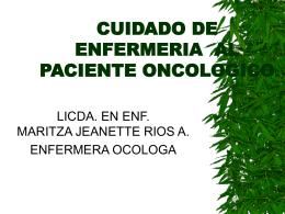 CUIDADO DE ENFERMERIA AL PACIENTE ONCOLOGICO