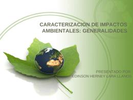 CARACTERIZACION DE IMPACTOS AMBIENTALES: