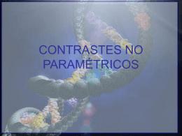 CONTRASTES NO PARAMÉTRICOS