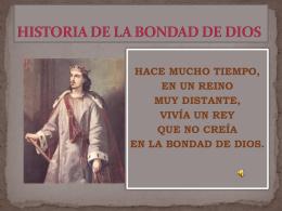 HISTORIA DE LA BONDAD DE DIOS