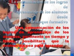 La comunicación de los logros de aprendizaje de