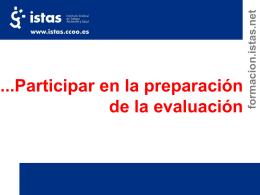 Participar en la preparación de la evaluación