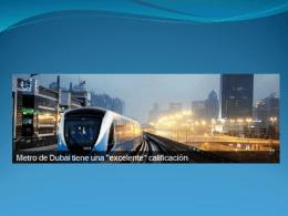 Conozca el increíble metro de Dubai