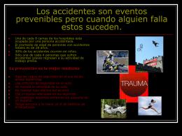 Los accidentes son eventos prevenibles pero cuando
