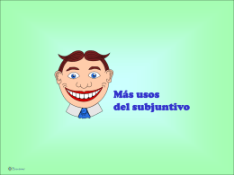 Otros usos del subjuntivo - Bravisimo Lesson Plans