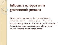 Influencia europea en la gastronomía peruana