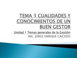 TEMA 3 CUALIDADES Y CONOCIMIENTOS DE UN BUEN