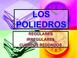 LOS POLIEDROS - matematicasysudidactica0809 /