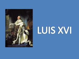 LUIS XVI - Historia en 1º Bachiller