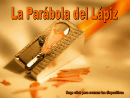 The Pencil Parable - PARROQUIA SAN MARCOS