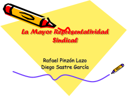 La Mayor Representatividad Sindical.