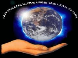 Los Principales Problemas Ambientales a nivel