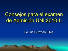 Consejos para el examen de Admisión UNI 2010-II