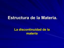 Unidad I: Estructura de la Materia.