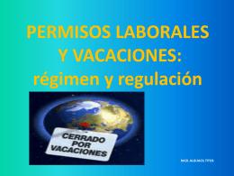 PERMISOS LABORALES Y VACACIONES: régimen y