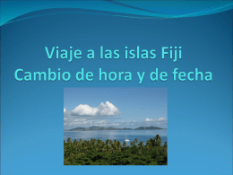 Viaje a las islas Fiji Cambio de hora y de fecha