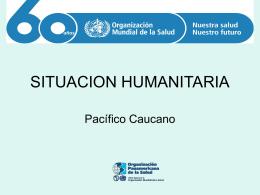 Presentación Situación Humanitaria Pacífico