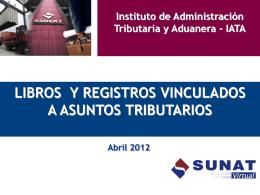 LIBROS Y REGISTROS VINCULADOS A ASUNTOS