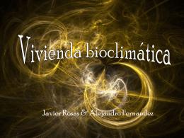 Vivienda bioclimatica - tecnologiaindustrialuno