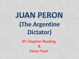 JUAN PERON (The Argentine Dictator)