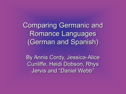 Comparing Germanic and Romance Languages (German