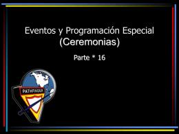 Eventos y Programación Especial ( Ceremonias)