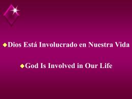 Dios Está¡ Involucrado en Nuestra Vida