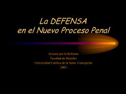 La DEFENSA en el Nuevo Proceso Penal