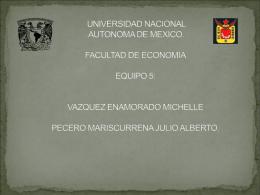 UNIVERSIDAD NACIONAL AUTONOMA DE MEXICO. FACULTAD