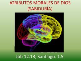 ATRIBUTOS MORALES DE DIOS (SABIDURÍA)