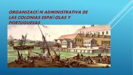 Organización Administrativa de las colonias