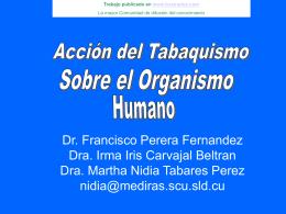 ACCIÓN DEL TABAQUISMO SOBRE EL ORGANISMO HUMANO -
