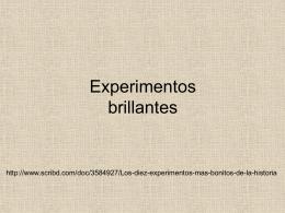 Experimentos brillantes