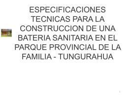 ESPECIFICACIONES TECNICAS PARA LA CONSTRUCCION DE