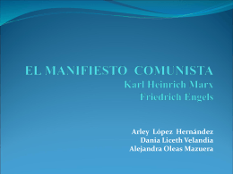 EL MANIFIESTO COMUNISTA Karl Heinrich Marx