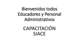 Bienvenidos todos Educadores y Personal